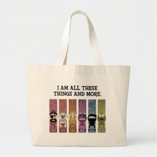 I Am All These Things and More Canvas Bags