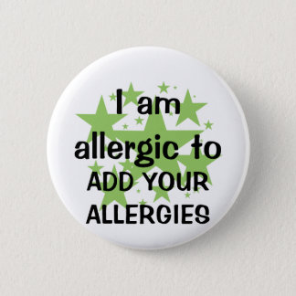 I Am Allergic To - Customize with child's allergy 6 Cm Round Badge
