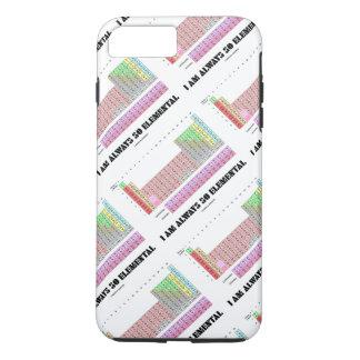I Am Always So Elemental Periodic Table Elements iPhone 7 Plus Case