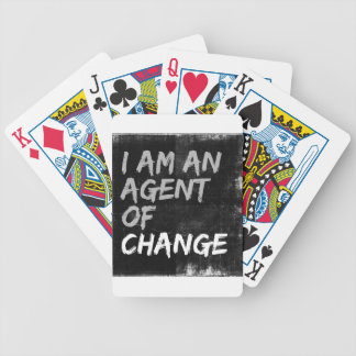 I Am An Agent of Change Bicycle Playing Cards