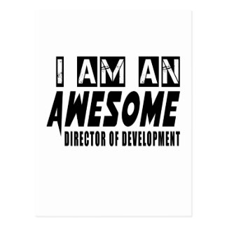 I am an Awesome DIRECTOR OF DEVELOPMENT. Postcard