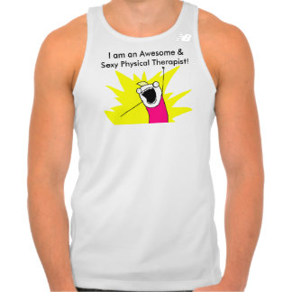 I am an awesome & sexy PT men's tank top