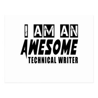 I AM AN AWESOME TECHNICAL WRITER POSTCARD