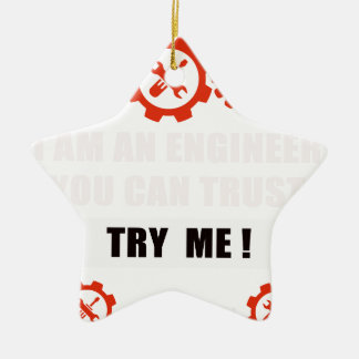 I am an engineer you can trust ceramic ornament