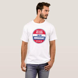 I am an Immigrant T-Shirt