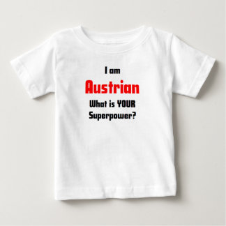 i am austrian baby T-Shirt