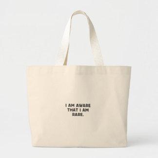 I am aware, that I am rare. Large Tote Bag