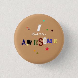 I am Awesome 3 Cm Round Badge
