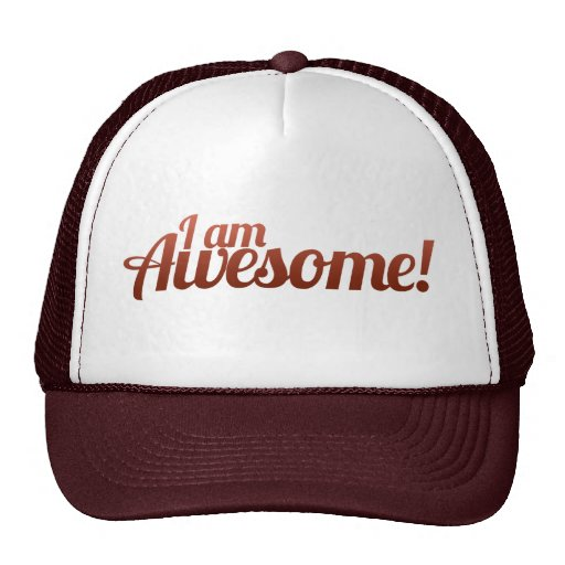 I am Awesome Trucker Hats