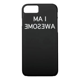 I am awesome iPhone 7 case