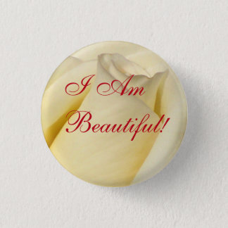 I Am Beautiful!_ Button