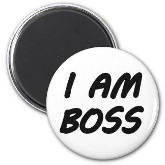 I Am Boss Magnets