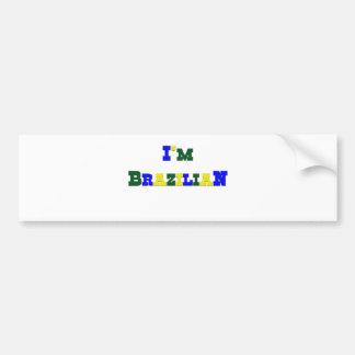I am Brazilian Bumper Sticker