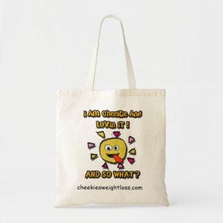 I am cheekie and lovin it budget tote bag