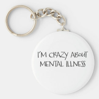 I am crazy about mental health ver#2 key chains