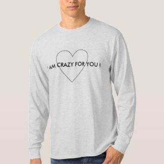 I AM CRAZY FOR YOU  - T -SHIRT T-Shirt