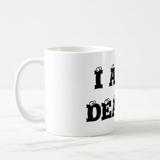I AM DEAF! CLassic Mug, right handed Coffee Mug