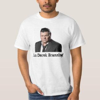 I am Derek Branning T-Shirt