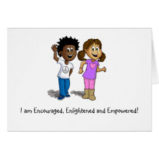 I am Encouraged, Enlightened and Empowered Card