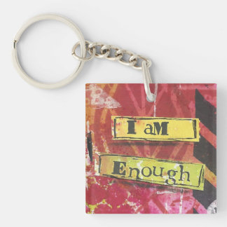 """I Am Enough"" Inspirational Mantra  Keychains"
