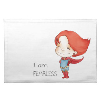 I am fearless Gilr Placemat