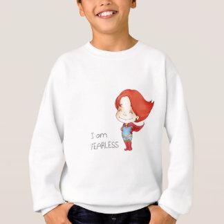 I am fearless Gilr Sweatshirt