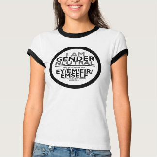 I am Gender Neutal (Ey pronouns/They pronouns) T-Shirt