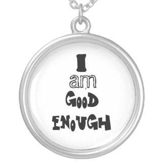 I am good enough necklaces