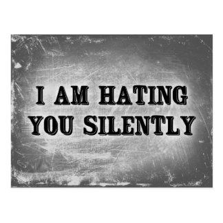 I Am Hating You Silently Postcard