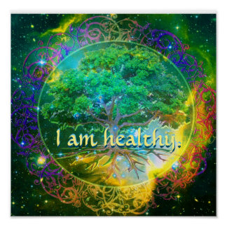 I Am Healthy Poster