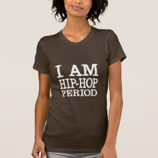 """""""I AM HIP-HOP PERIOD"""" LADIES FITTED BABYDOLL T-Shirt"""