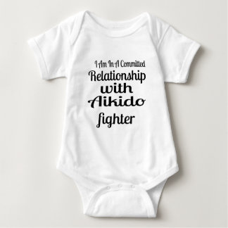 I Am In A Committed Relationship With Aikido Fight Baby Bodysuit