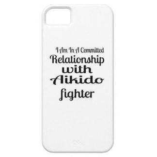I Am In A Committed Relationship With Aikido Fight Case For The iPhone 5