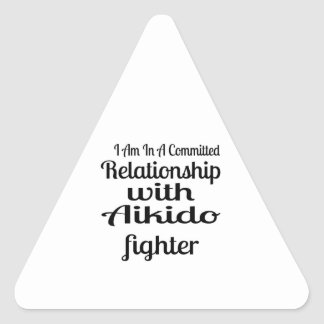 I Am In A Committed Relationship With Aikido Fight Triangle Sticker