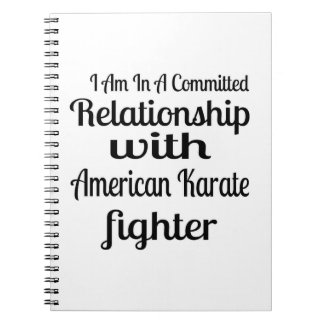 I Am In A Committed Relationship With American Kar Notebooks