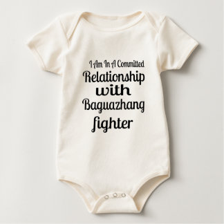 I Am In A Committed Relationship With Baguazhang F Baby Bodysuit
