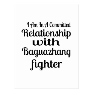 I Am In A Committed Relationship With Baguazhang F Postcard
