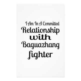 I Am In A Committed Relationship With Baguazhang F Stationery
