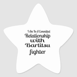 I Am In A Committed Relationship With Bartitsu Fig Star Sticker
