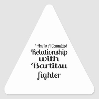I Am In A Committed Relationship With Bartitsu Fig Triangle Sticker