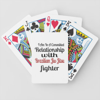 I Am In A Committed Relationship With Brazilian Ji Bicycle Playing Cards