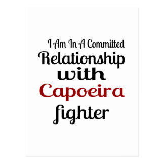 I Am In A Committed Relationship With Capoeira Fig Postcard