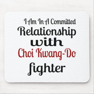 I Am In A Committed Relationship With Choi Kwang-D Mouse Pad