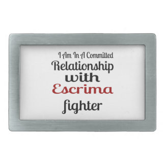 I Am In A Committed Relationship With Escrima Figh Rectangular Belt Buckle
