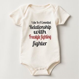 I Am In A Committed Relationship With Freestyle fi Baby Bodysuit