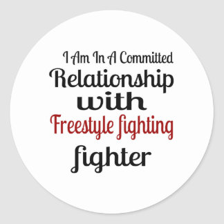I Am In A Committed Relationship With Freestyle fi Classic Round Sticker