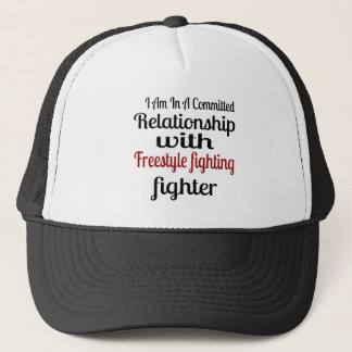I Am In A Committed Relationship With Freestyle fi Trucker Hat