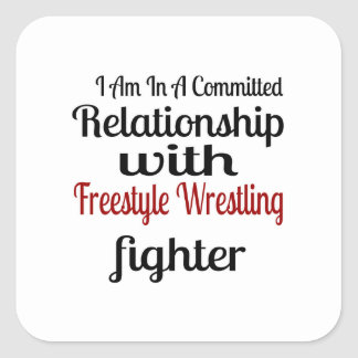 I Am In A Committed Relationship With Freestyle Wr Square Sticker