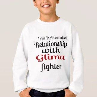I Am In A Committed Relationship With Glima Fighte Sweatshirt