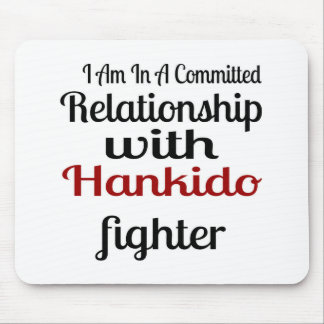 I Am In A Committed Relationship With Hankido Figh Mouse Pad